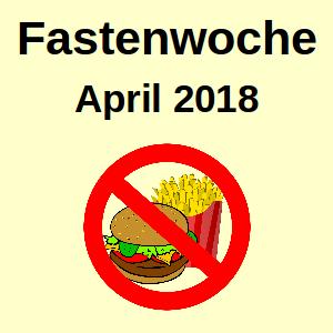 Fastenwoche April 2018